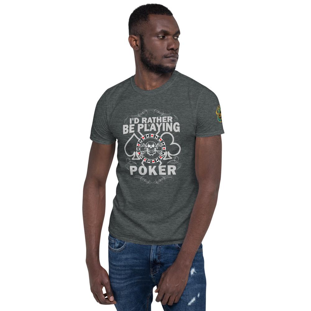 I'd Rather Be Playing Poker – Jpa Men's T-shirt