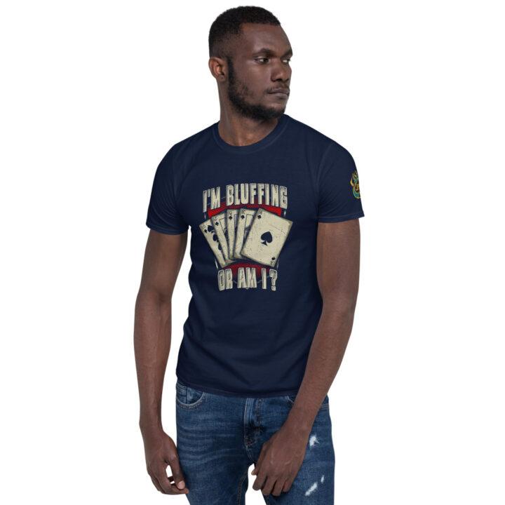 I'm Bluffing Or Am I? – Jpa Men's T-shirt