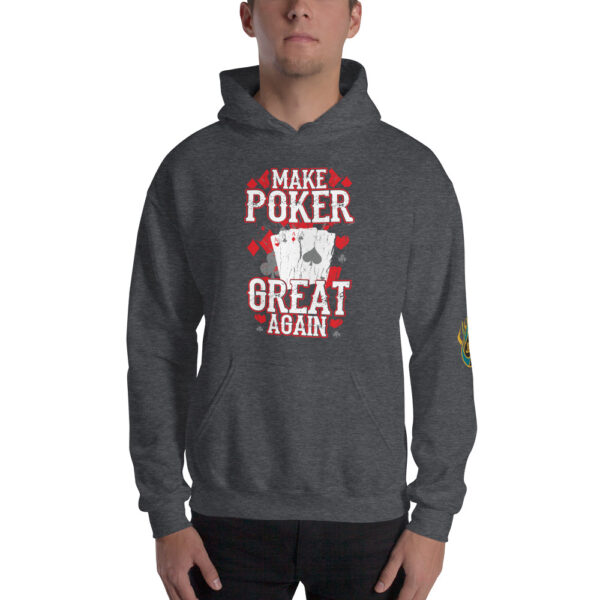 Make Poker Great Again – Jpa Unisex Hoodie