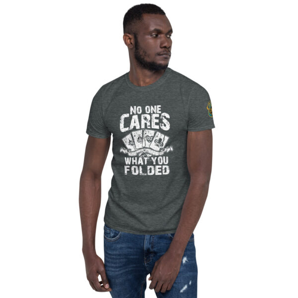 No One Cares What You Folded – Jpa Men's T-shirt