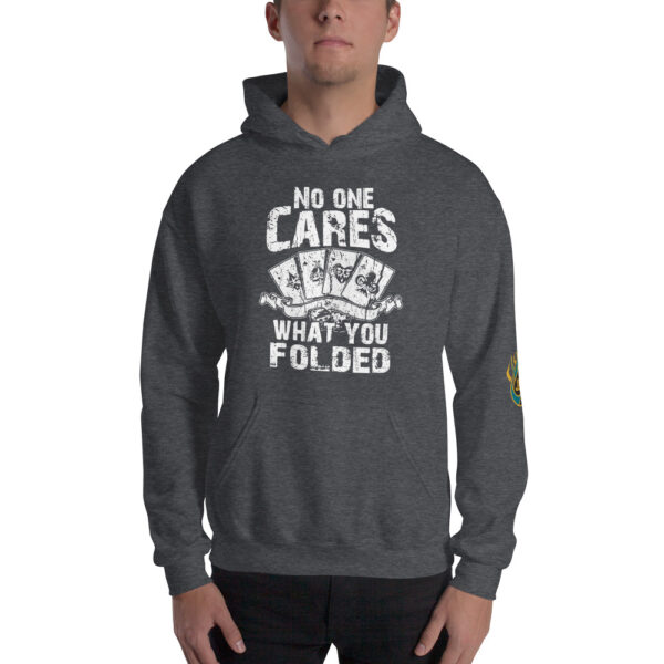 No One Cares What You Folded – Jpa Unisex Hoodie