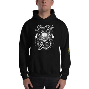 Shut Up And Deal – Jpa Unisex Hoodie