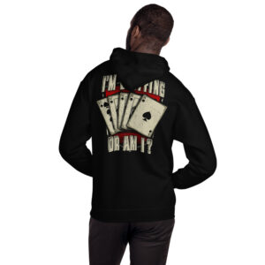 Buffalo Pub Poker – I'm Bluffin' Or Am I? –  Unisex Hoodie
