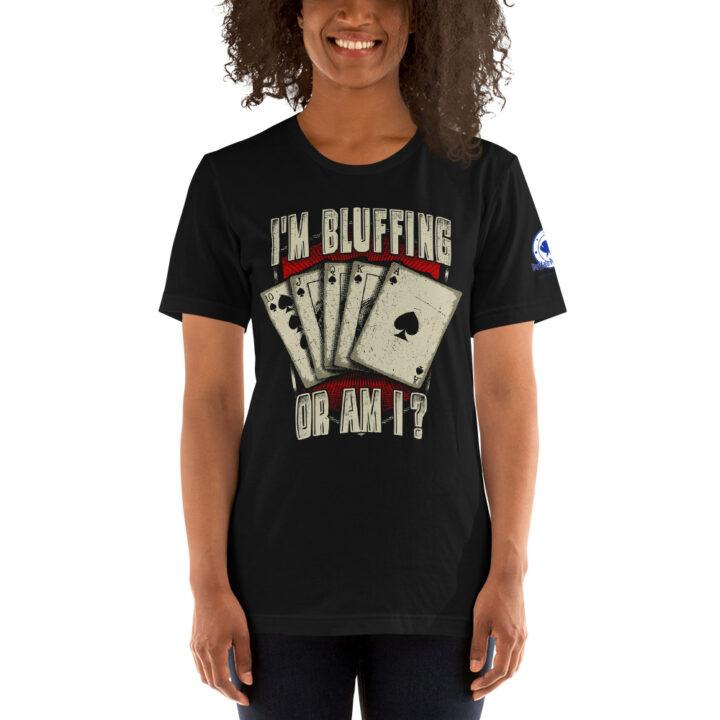 Buffalo Pub Poker – I'm Bluffin' Or Am I? –  Women's T-shirt