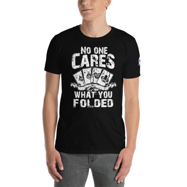 Buffalo Pub Poker – No One Cares What You Folded –  Men's T-shirt