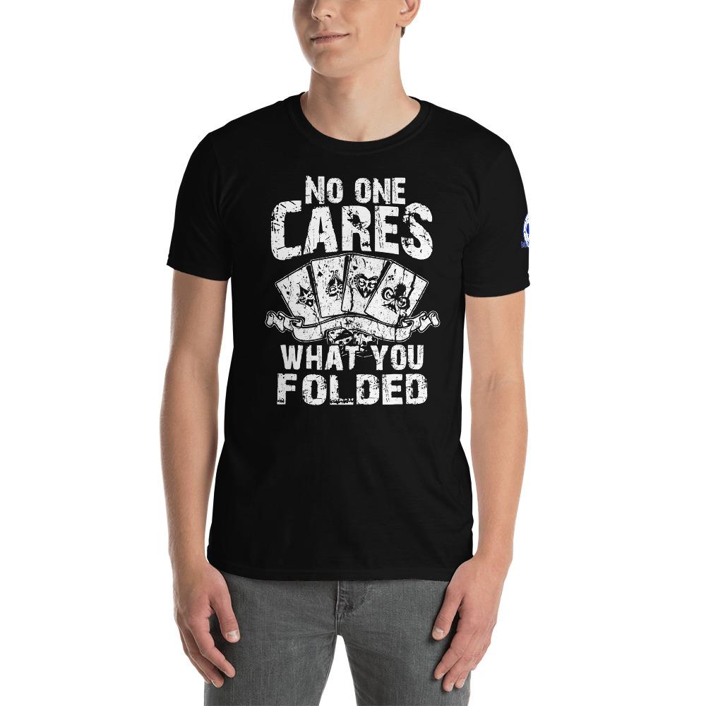 Buffalo Pub Poker – No One Cares What You Folded –  Men's T-shirt