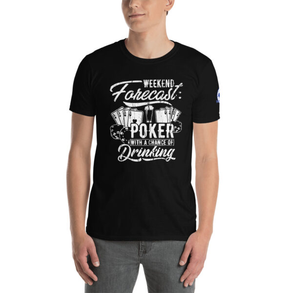 Buffalo Pub Poker – Weekend Forecast Poker With A Chance Of Drinking –  Men's T-shirt