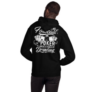 Buffalo Pub Poker – Weekend Forecast Poker With A Chance Of Drinking – Unisex Hoodie