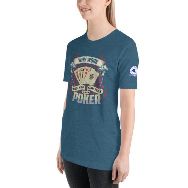 Buffalo Pub Poker – Why Work When You Can Play Poker –  Women's T-shirt