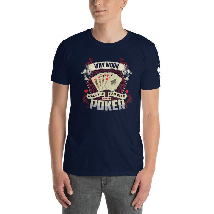 Koala T Poker – Why Work When You Can Play Poker –  Men's T-shirt
