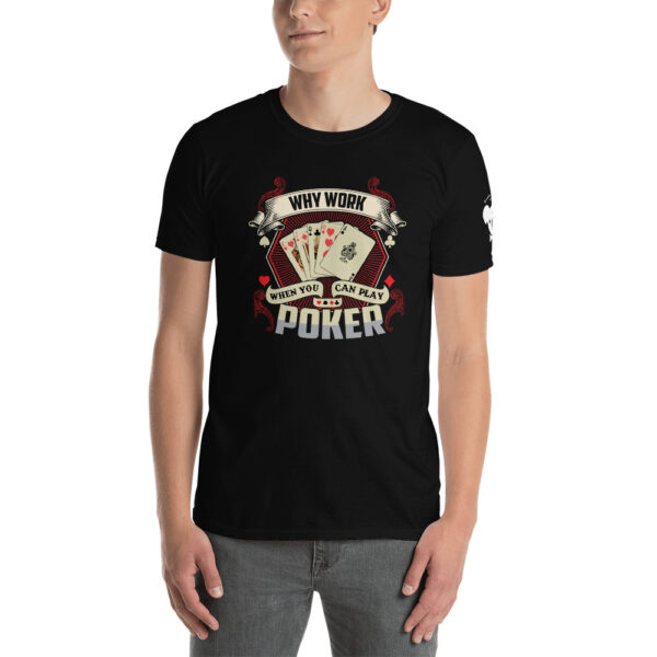 Koala T Poker – Why Work When You Can Play Poker –  Men's T-shirt