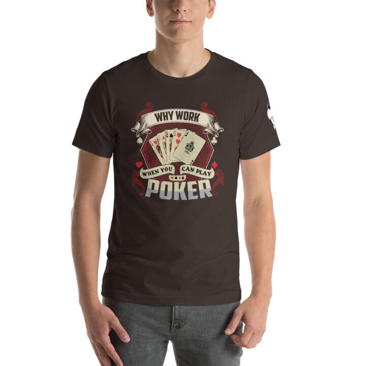 Koala T Poker – Why Work When You Can Play Poker –  Women's T-shirt