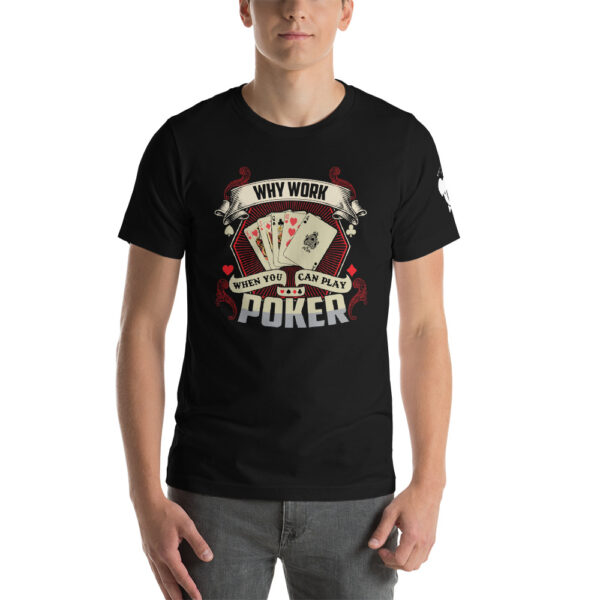 Koala T Poker – Why Work When You Can Play Poker –  Women's T-shirt