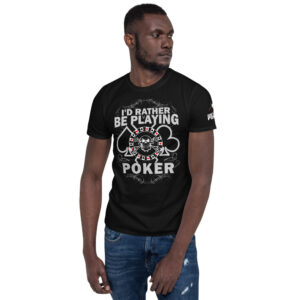 Kontenders – I'd Rather Be Playing Poker – Men's T-shirt