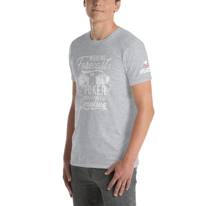 Kontenders – Weekend Forecast Poker With A Chance Of Drinking – Men's T-shirt