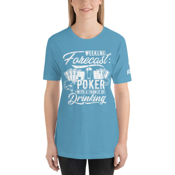 Kontenders – Weekend Forecast Poker With A Chance Of Drinking – Women's T-shirt