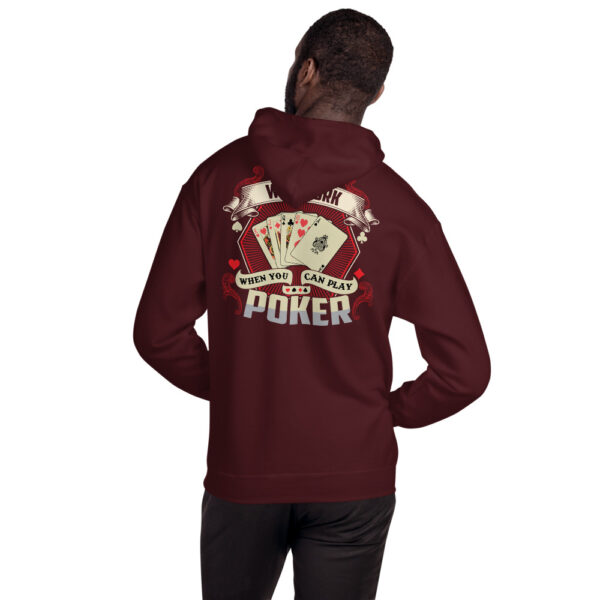 Kontenders – Why Work When You Can Play Poker –  Unisex Hoodie