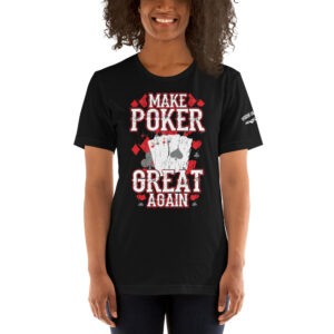 Private: Pikes Peak Poker – Make Poker Great Again – Women's T-shirt