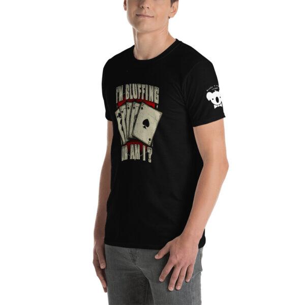 Private: Koala T. Poker- I'm Bluffing Or Am I? –  Men's T-shirt