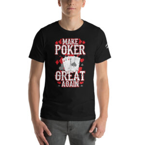 Private: Pikes Peak Poke – Make Poker Great Again – Men's T-shirt