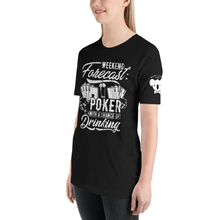 Private: Koala T. Poker – Weekend Forecast Poker With A Chance Of Drinking – Women's T-shirt