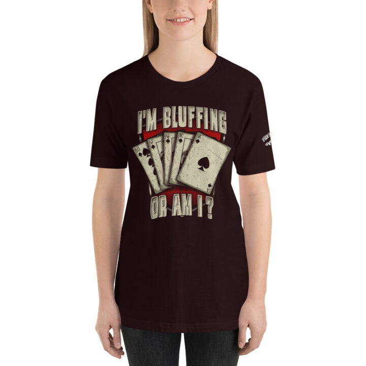 Private: Pikes Peak Poker – I'm Bluffing Or Am I? –  Women's T-shirt