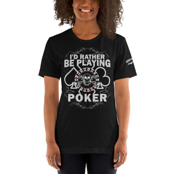 Private: Pikes Peak Poke – I'd Rather Be Playing Poker – Women's T-shirt