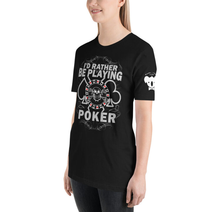 Private: Koala T. Poker – I'd Rather Be Playing Poker – Women's T-shirt