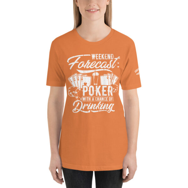 Private: Pikes Peak Poker – Weekend Forecast Poker With A Chance Of Drinking – Women's T-shirt