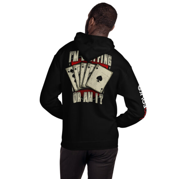Private: Pikes Peak Poker – I'm Bluffing Or Am I? –  Unisex Hoodie