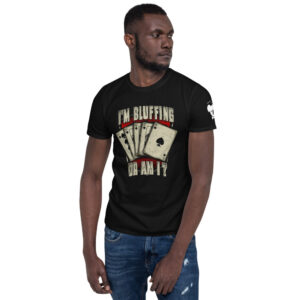 Private: Koala T. Poker- I'm Bluffing Or Am I? –  Men's T-shirt